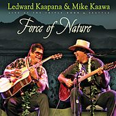 Force Of Nature de Ledward Kaapana