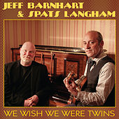 We Wish We Were Twins by Spats Langham