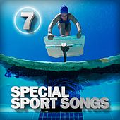 Special Sport Songs 7 von Various Artists