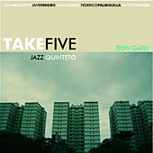 Don Gato de Take Five Jazz Quinteto