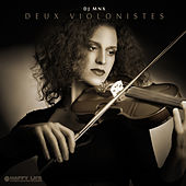 Deux Violonistes by DJ MNX