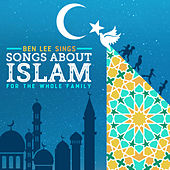Ben Lee Sings Songs About Islam For The Whole Family de Ben Lee
