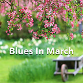 Blues In March de Various Artists
