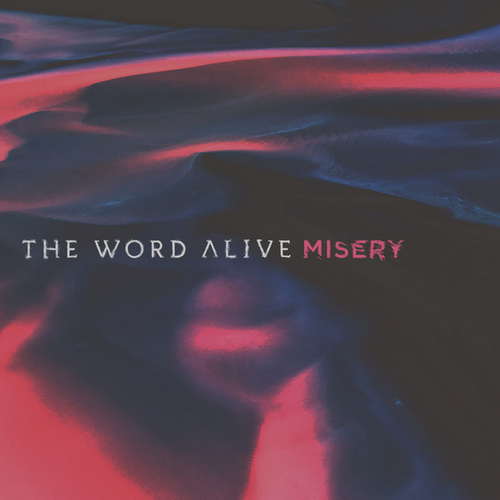 Misery by The Word Alive