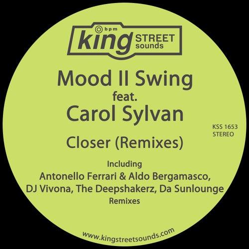 Closer (Remixes) by Mood II Swing