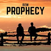 Prophecy by The R