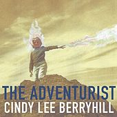 The Adventurist by Cindy Lee Berryhill
