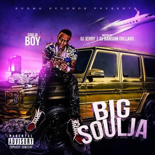 Big Soulja by Soulja Boy