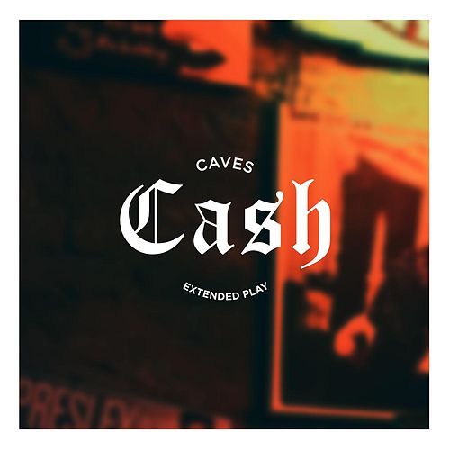 Cash by Caves