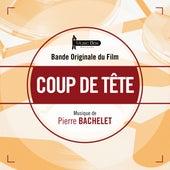 Coup de tête (Bande originale du film) by Pierre Bachelet