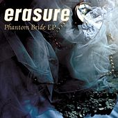 Phantom Bride EP von Erasure