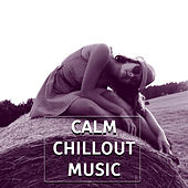 Calm Chillout Music – Sounds of Sea, Beach Chill, Total Relax, Drinks on the Beach, Ibiza Party, Best Chillout von Chill Out
