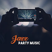 Jazz Party Music – Ambient Jazz, Music for Cocktail Party, Piano Bar Lounge by Relaxing Instrumental Jazz Ensemble