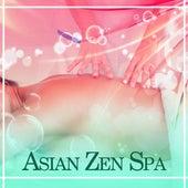 Asian Zen Spa – Relaxation Wellness, Deep Meditation, Buddha Lounge, Train Your Mind, Relaxing Music, Pure Massage, Spa Dream by Reiki