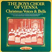 Christmas Voices And Bells by Vienna Boys Choir