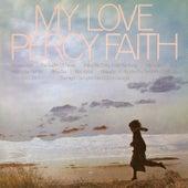 My Love by Percy Faith