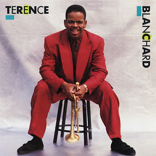 Terence Blanchard by Terence Blanchard