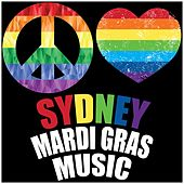 Sydney Mardi Gras Party Music by Various Artists
