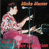 Rock'n'Roll Super Collection volym 2 de Micke Muster