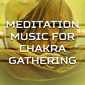 Meditation Music for Chakra Gathering – Buddha Lounge, Yoga Relaxation, Stress Relief, New Age Meditation by Calming Sounds