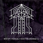 Jelly Beast 3 Years (Top Remixes Part 1) de Various Artists