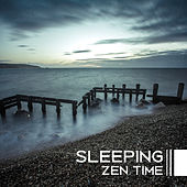 Sleeping Zen Time – New Age, Relaxing Music for Sleep, Massage Background, Spa Music, Relaxation de Zen Meditation and Natural White Noise and New Age Deep Massage