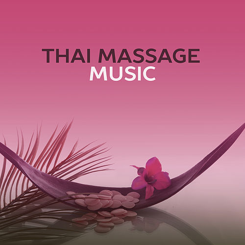 Thai Massage Music – Tibetan Spirit, New Age Music, Massage, Spa, Pure Relaxation, Zen, Deep Meditation by Nature Sound Series