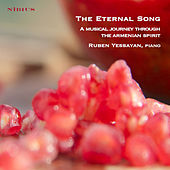 The Eternal Song. A Musical Journey throught the Armenian Spirit by Various Artists