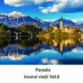 Izvorul Vieții, Vol. 6 de Paradis