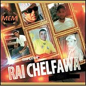 Rai Chelfawa by Various Artists