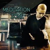 Meditation Zone – New Age, Best for Meditation, Yoga, Pilates, Deep Rest by Meditation Awareness