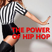 The Power Of Hip Hop de Various Artists