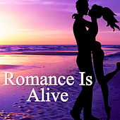Romance Is Alive by Various Artists