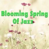 Blooming Spring Of Jazz de Various Artists