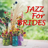 Jazz For Brides di Various Artists