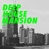 Deep House Mansion, Vol. 2 de Various Artists