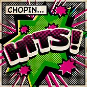 Chopin Hits von Various Artists