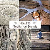 Healing Meditation Sounds – Yoga Meditation, Spirit Calmness, Inner Harmony, Ambient Sounds, New Age Music by Meditation Awareness