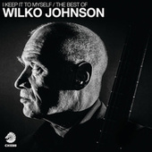 I Keep It To Myself - The Best Of Wilko Johnson de Wilko Johnson