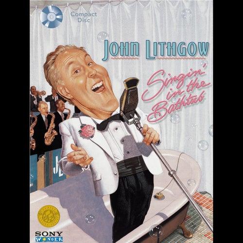 Singin' In The Bathtub by John Lithgow