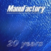 20 Years von Manufactory