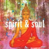 Spirit & Soul, Vol. 1 (Spiritual Yoga & Meditation Moods) de Various Artists