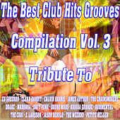 The Best Club Hits Grooves Compilation Vol. 3 Tribute To Ed Sheeran-Drake-Bruno Mars-The Weeknd Etc.. de Express Groove