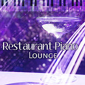 Restaurant Piano  Lounge – Ambient Zone, Instrumental Jazz, Peaceful Piano, Music for Restaurant & Cafe by New York Jazz Lounge