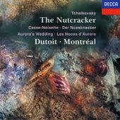 Tchaikovsky: The Nutcracker; Aurora's Wedding by Charles Dutoit