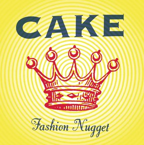 Fashion Nugget by Cake