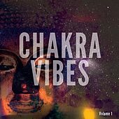 Chakra Vibes, Vol. 1 (Floating Spiritual Sounds) by Various Artists