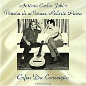 Orfeu da Conceição (Remastered 2017) by Antônio Carlos Jobim (Tom Jobim)