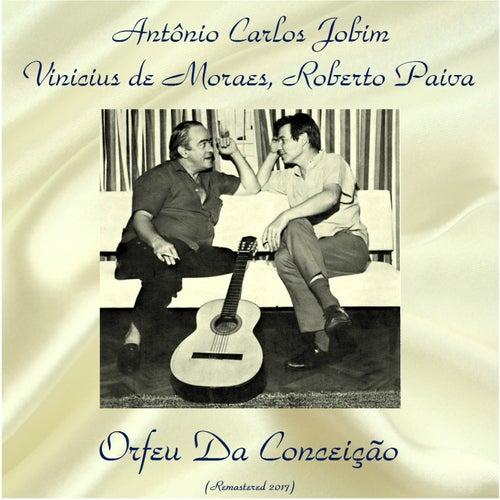 Orfeu da Conceição (Remastered 2017) by Antônio Carlos Jobim (Tom Jobim)
