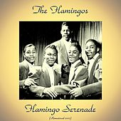 Flamingo Serenade (Remastered 2017) de The Flamingos